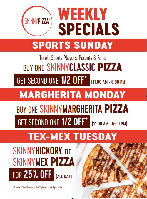 Skinny Pizza Sunday-Tuesday Specials